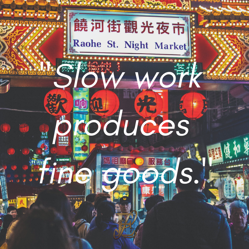 Esmie Lawrence, stress management, managing stress, podcast, esmie lawrence, freedom, negativity, 10 famous quotes, quotes, quotation, chinese new year, year of the pig, pig 2019, good fortune, chinese proverbs, Slow work produces fine goods.