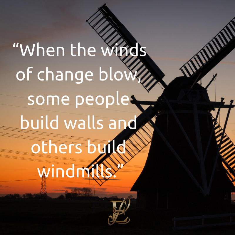 Esmie Lawrence, stress management, managing stress, podcast, esmie lawrence, freedom, negativity, 10 famous quotes, quotes, quotation, chinese new year, year of the pig, pig 2019, good fortune, chinese proverbs, When the winds of change blow, some people build walls and others build windmills.