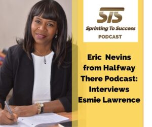 Eric Nevins interviews Esmie Lawrence