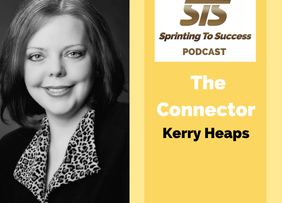 Kerry Heaps on Sprinting To Success Podcast