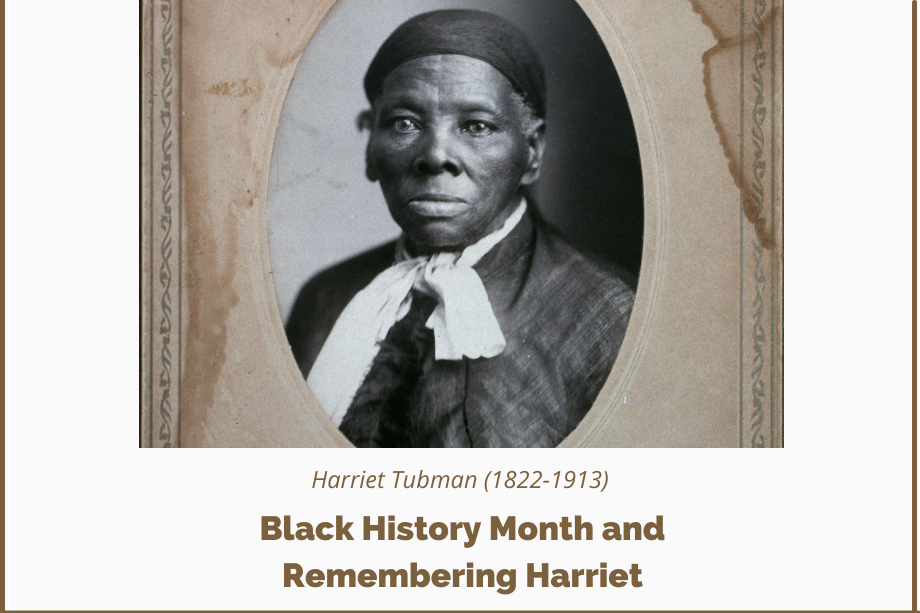 Black History Month and Remembering Harriet