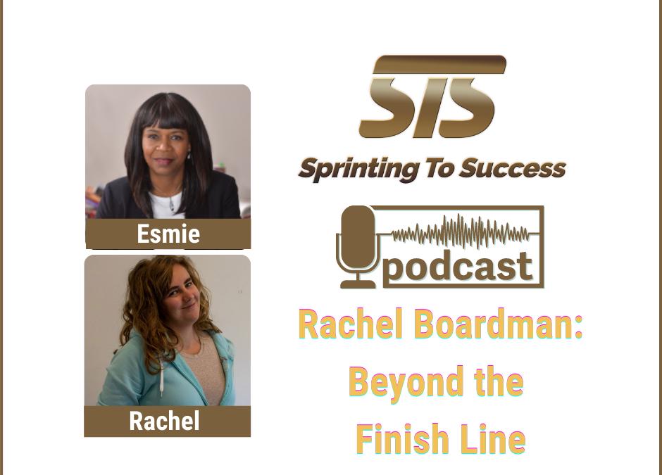 Ep 97 Rachel Boardman: Beyond the Finish Line