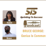 BRUCE GEORGE on Sprinting To Success Podcast